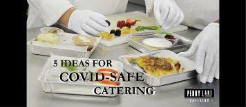 5 Ideas for COVID-Safe Catering