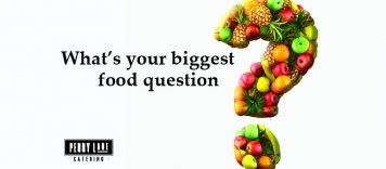 What's your biggest food question?